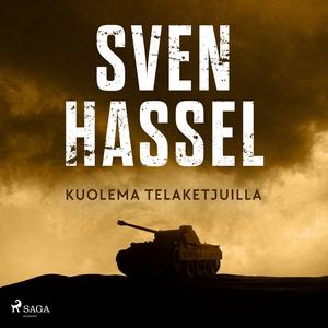 Kuolema telaketjuilla (ljudbok) av Sven Hassel