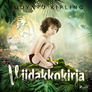 Viidakkokirja (ljudbok) av Rudyard Kipling