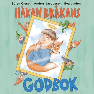 Håkan Bråkans godbok (ljudbok) av Sören Olsson,