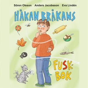Håkan Bråkans fuskbok (ljudbok) av Sören Olsson