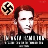 En äkta Hamilton: Berättelsen om en familjelögn