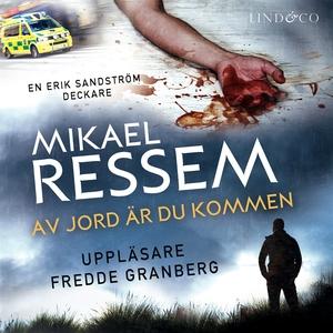 Av jord är du kommen (ljudbok) av Mikael Ressem