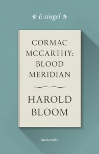 Cormac McCarthy: Blood Meridian (e-bok) av Haro