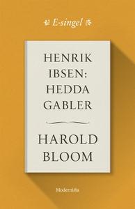 Henrik Ibsen: Hedda Gabler (e-bok) av Harold Bl