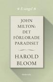 John Milton: Det förlorade paradiset