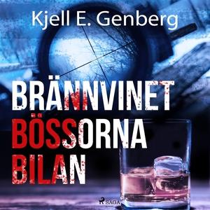 Brännvinet Bössorna Bilan (ljudbok) av Kjell E.