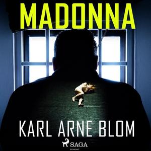 Madonna (ljudbok) av Karl Arne Blom