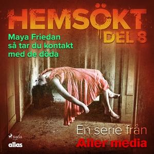 Maya Friedan - så tar du kontakt med de döda (l