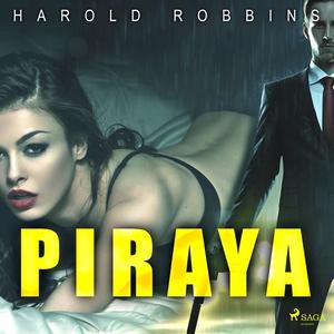 Piraya (ljudbok) av Harold Robbins