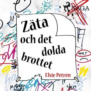 Zäta och det dolda brottet (ljudbok) av Elsie P