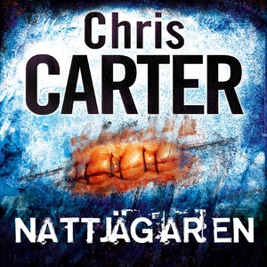 Nattjägaren (ljudbok) av Chris Carter