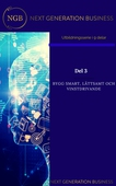 NextGenerationBusiness Del 3 Bygg smart, lättsamt och vinstdrivande