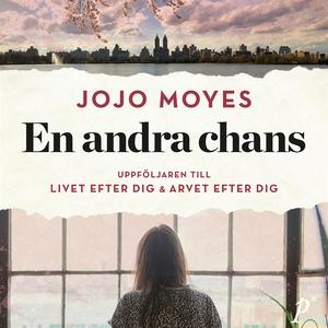 En andra chans (ljudbok) av Jojo Moyes