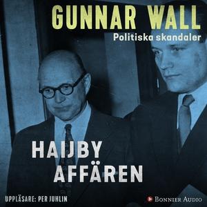 Haijby-affären (ljudbok) av Gunnar Wall