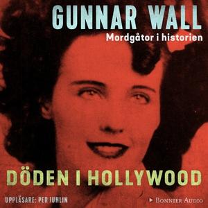 Döden i Hollywood (ljudbok) av Gunnar Wall