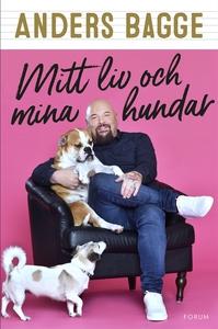 Mitt liv och mina hundar (e-bok) av Anders Bagg