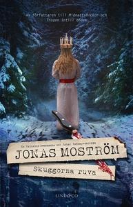 Skuggorna ruva (e-bok) av Jonas Moström