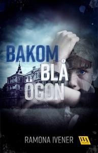Bakom blå ögon (e-bok) av Ramona Ivener