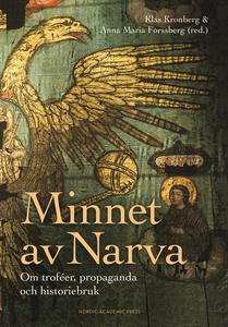 Minnet av Narva : Om troféer, propaganda och hi