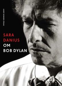 Om Bob Dylan (e-bok) av Sara Danius
