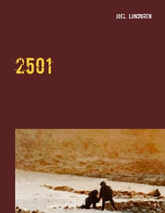 2501: Den andra världen (e-bok) av Joel Lundgre