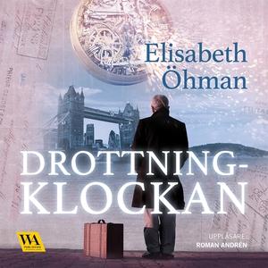 Drottningklockan (ljudbok) av Elisabeth Öhman