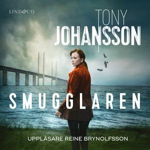 Smugglaren (ljudbok) av Tony Johansson