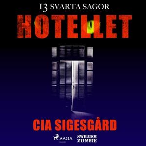 Hotellet (ljudbok) av Cia Sigesgård