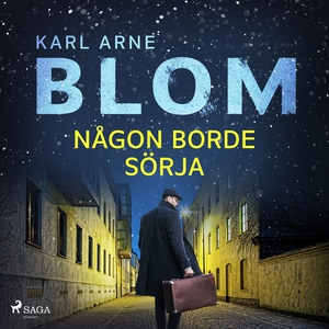 Någon borde sörja (ljudbok) av Karl Arne Blom