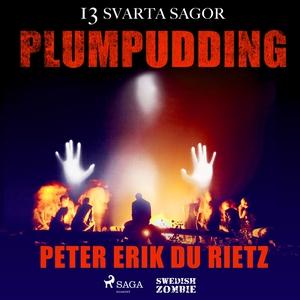 Plumpudding (ljudbok) av Peter Erik Du Rietz