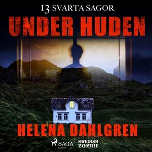 Under huden (ljudbok) av Helena Dahlgren