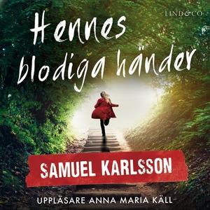 Hennes blodiga händer (ljudbok) av Samuel Karls