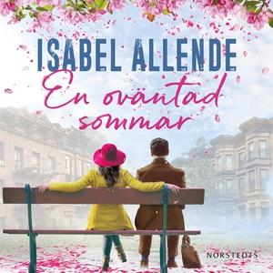 En oväntad sommar (ljudbok) av Isabel Allende