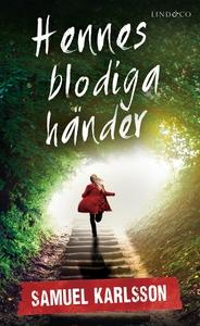 Hennes blodiga händer (e-bok) av Samuel Karlsso