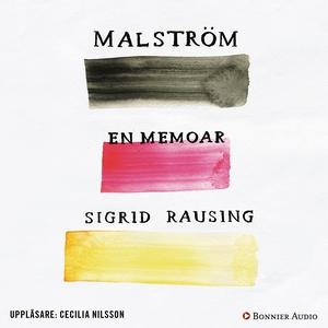 Malström (ljudbok) av Sigrid Rausing