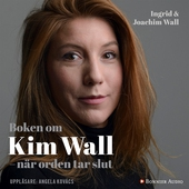 Boken om Kim Wall : När orden tar slut