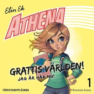 Athena. Grattis världen – jag är här nu! (ljudb