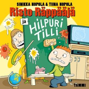 Risto Räppääjä ja Hilpuri Tilli (ljudbok) av Si