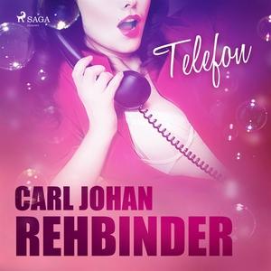 Telefon (ljudbok) av Carl Johan Rehbinder