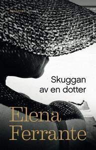 Skuggan av en dotter (e-bok) av Elena Ferrante