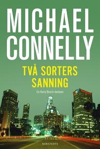 Två sorters sanning (e-bok) av Michael Connelly