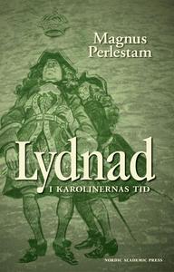 Lydnad i karolinernas tid (e-bok) av Magnus Per