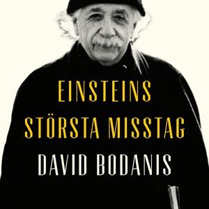 Einsteins största misstag (ljudbok) av David Bo