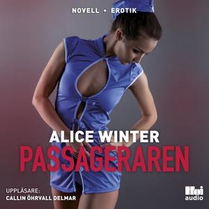Passageraren (ljudbok) av Alice Winter