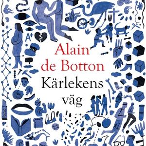 Kärlekens väg (ljudbok) av Alain de Botton