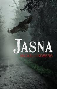 Jasna (e-bok) av Micael Lindberg