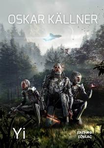 Yi (e-bok) av Oskar Källner