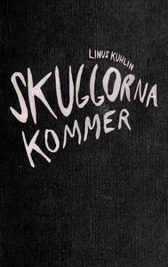 Skuggorna kommer (e-bok) av Linus Kuhlin