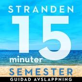 15 minuter semester - STRANDEN