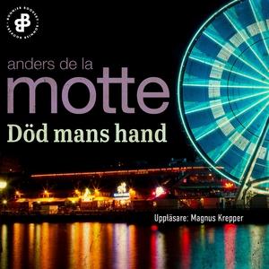 Död mans hand (ljudbok) av Anders De la Motte
